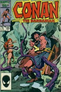 Cover for Conan the Barbarian (Marvel, 1970 series) #185 [Direct Edition]