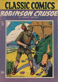 Cover Thumbnail for Classic Comics (Gilberton, 1941 series) #10 - Robinson Crusoe