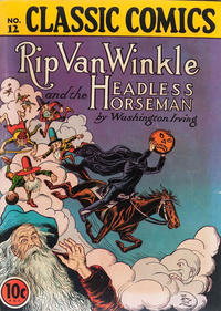 Cover Thumbnail for Classic Comics (Gilberton, 1941 series) #12 - Rip Van Winkle and the Headless Horseman