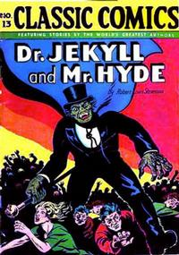 Cover Thumbnail for Classic Comics (Gilberton, 1941 series) #13 - Dr. Jekyll and Mr. Hyde [HRN 15]