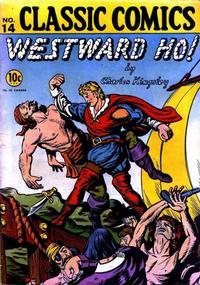 Cover Thumbnail for Classic Comics (Gilberton, 1941 series) #14 - Westward Ho!