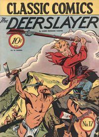 Cover Thumbnail for Classic Comics (Gilberton, 1941 series) #17 - The Deerslayer