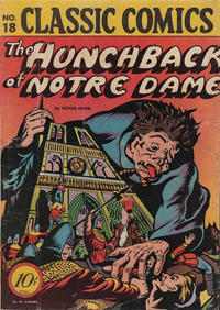 Cover Thumbnail for Classic Comics (Gilberton, 1941 series) #18 - The Hunchback of Notre Dame