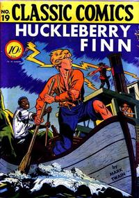 Cover Thumbnail for Classic Comics (Gilberton, 1941 series) #19 - Huckleberry Finn
