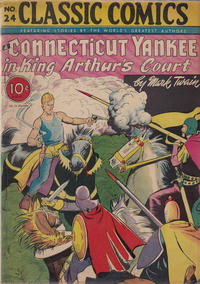 Cover Thumbnail for Classic Comics (Gilberton, 1941 series) #24 - A Connecticut Yankee in King Arthur's Court