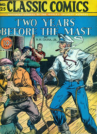Cover Thumbnail for Classic Comics (Gilberton, 1941 series) #25 - Two Years Before the Mast