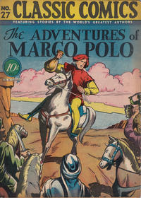 Cover Thumbnail for Classic Comics (Gilberton, 1941 series) #27 - The Adventures of Marco Polo