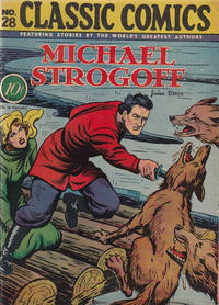 Cover Thumbnail for Classic Comics (Gilberton, 1941 series) #28 - Michael Strogoff