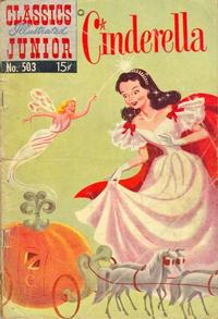 Cover Thumbnail for Classics Illustrated Junior (Gilberton, 1953 series) #503 - Cinderella
