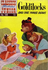 Cover Thumbnail for Classics Illustrated Junior (Gilberton, 1953 series) #508 - Goldilocks and the Three Bears