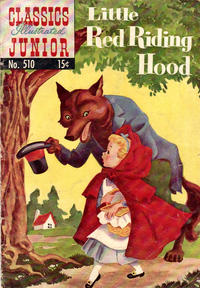 Cover Thumbnail for Classics Illustrated Junior (Gilberton, 1953 series) #510 - Little Red Riding Hood