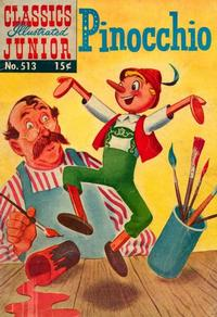 Cover Thumbnail for Classics Illustrated Junior (Gilberton, 1953 series) #513 - Pinnochio