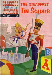 Cover Thumbnail for Classics Illustrated Junior (Gilberton, 1953 series) #514 - The Steadfast Tin Soldier