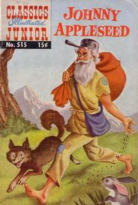 Cover Thumbnail for Classics Illustrated Junior (Gilberton, 1953 series) #515 - Johnny Appleseed