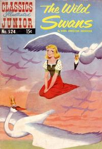 Cover Thumbnail for Classics Illustrated Junior (Gilberton, 1953 series) #524 - The Wild Swans