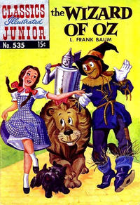 Cover Thumbnail for Classics Illustrated Junior (Gilberton, 1953 series) #535 - The Wizard of Oz