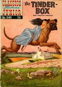 Cover Thumbnail for Classics Illustrated Junior (Gilberton, 1953 series) #540 - The Tinder-Box