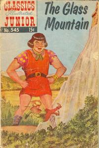 Cover Thumbnail for Classics Illustrated Junior (Gilberton, 1953 series) #545 - The Glass Mountain