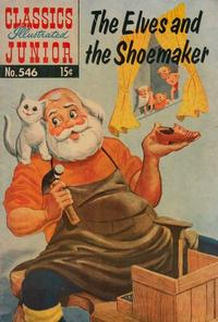 Cover Thumbnail for Classics Illustrated Junior (Gilberton, 1953 series) #546 - The Elves and the Shoemaker