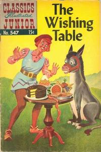 Cover Thumbnail for Classics Illustrated Junior (Gilberton, 1953 series) #547 - The Wishing Table