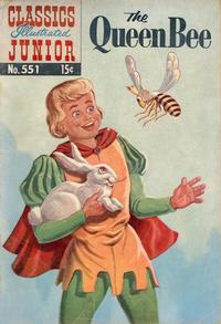 Cover Thumbnail for Classics Illustrated Junior (Gilberton, 1953 series) #551 - The Queen Bee