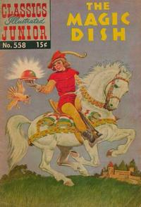 Cover for Classics Illustrated Junior (Gilberton, 1953 series) #558 - The Magic Dish