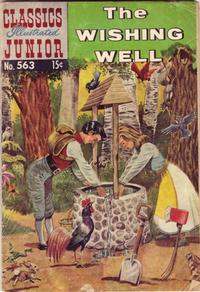 Cover Thumbnail for Classics Illustrated Junior (Gilberton, 1953 series) #563 - The Wishing Well