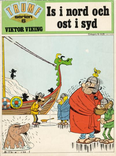 Cover for Trumfserien (Semic, 1971 series) #6 - Viktor Viking: Is i nord och ost i syd