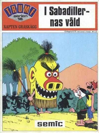 Cover for Trumfserien (Semic, 1971 series) #16 - Kapten Gråskägg: I Sabadillernas våld