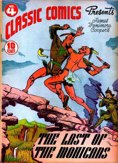 Cover for Classic Comics (Gilberton, 1941 series) #4 - The Last of the Mohicans [HRN 15]