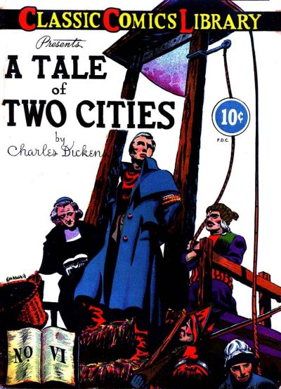 Cover for Classic Comics (Gilberton, 1941 series) #6 - A Tale of Two Cities