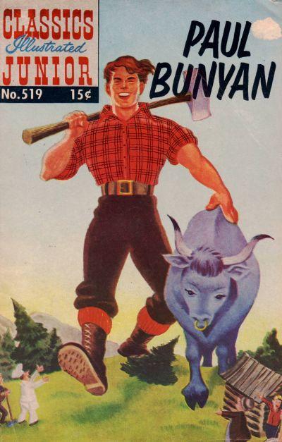 Cover for Classics Illustrated Junior (Gilberton, 1953 series) #519 - Paul Bunyan
