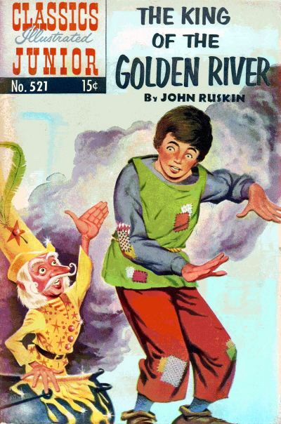 Cover for Classics Illustrated Junior (Gilberton, 1953 series) #521 [O] - The King of the Golden River
