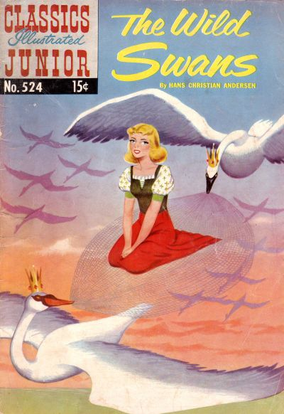 Cover for Classics Illustrated Junior (Gilberton, 1953 series) #524 - The Wild Swans