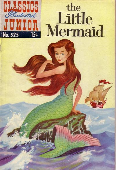 Cover for Classics Illustrated Junior (Gilberton, 1953 series) #525 - The Little Mermaid