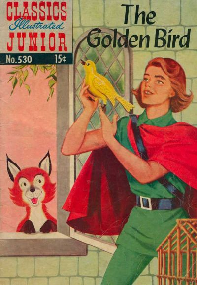 Cover for Classics Illustrated Junior (Gilberton, 1953 series) #530 [HRN 576]