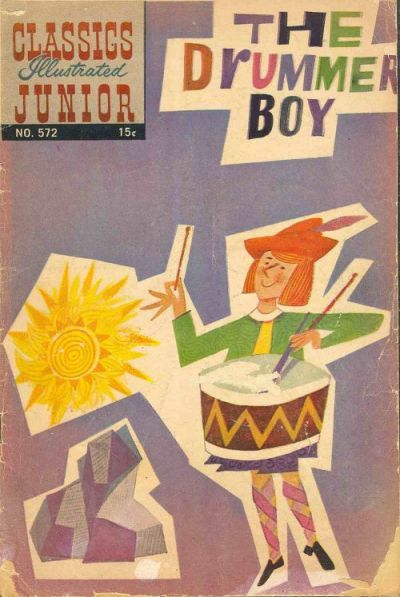 Cover for Classics Illustrated Junior (Gilberton, 1953 series) #572 - The Drummer Boy