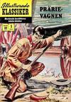 Cover for Illustrerade klassiker (Illustrerade klassiker, 1956 series) #32 [HBN 32] (1:a upplagan) - Prärievagnen