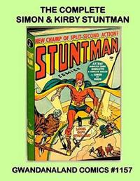 Cover Thumbnail for Gwandanaland Comics (Gwandanaland Comics, 2016 series) #1157 - The Complete Simon & Kirby Stuntman
