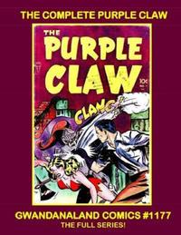 Cover Thumbnail for Gwandanaland Comics (Gwandanaland Comics, 2016 series) #1177 - The Complete Purple Claw