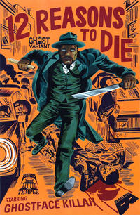 Cover Thumbnail for 12 Reasons to Die (Black Mask Studios, 2013 series) #1 [Ghost Variant Cover - Jason Jagel]