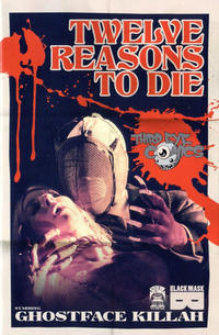 Cover Thumbnail for 12 Reasons to Die (Black Mask Studios, 2013 series) #1 [Third Eye Comics Exclusive]