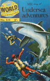 Cover Thumbnail for World Illustrated (1960 series) #519 - Story of Undersea Adventures [2' price]