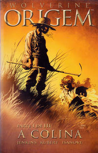 Cover Thumbnail for Wolverine: Origem (Devir Portugal, 2002 series) #1 - A Colina