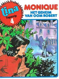 Cover Thumbnail for Tina Topstrip (Oberon, 1977 series) #4 - Het geheim van oom Robert [Eerste druk (1978)]
