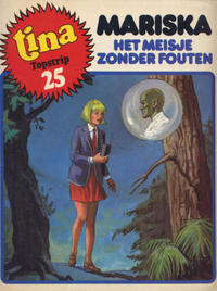 Cover Thumbnail for Tina Topstrip (Oberon, 1977 series) #25 - Mariska: Het meisje zonder fouten