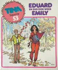 Cover Thumbnail for Tina Topstrip (Oberon, 1977 series) #53 - Eduard en dus ook weer Emily