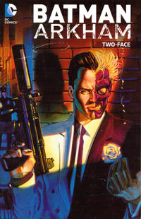 Cover Thumbnail for Batman Arkham: Two-Face (DC, 2015 series)