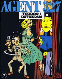 Cover Thumbnail for Agent 327 (Interpresse, 1981 series) #7 - Terror i Rotterdam