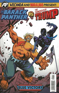 Cover Thumbnail for Barack Panther vs. the Tremendous Trump (Antarctic Press, 2018 series)  [Kelsey Shannon 'Blue Victory']